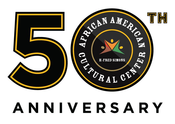 50th Anniversary African American Cultural Center