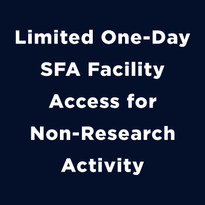 limited one-day sfa facility access for non-research activity
